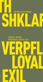 Verpflichtung, Loyalität, Exil