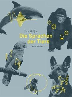 Die Sprachen der Tiere - Schalansky, Judith (Hrsg.)