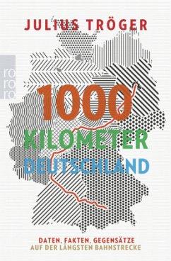 1000 Kilometer Deutschland - Tröger, Julius