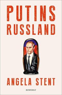 Putins Russland - Stent, Angela