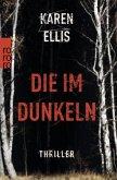 Die im Dunkeln / Special Agent Elsa Myers Bd.1