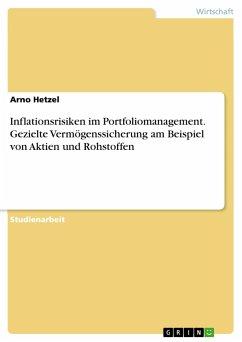 Inflationsrisiken im Portfoliomanagement. Gezie...
