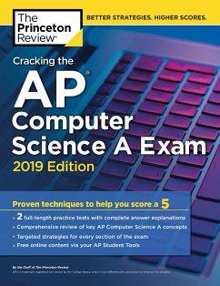 Cracking the AP Computer Science a Exam, 2019 E...