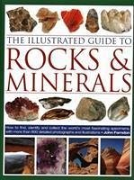 The Illustrated Guide to Rocks & Minerals: How ...