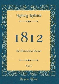 1812, Vol. 1