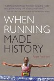 When Running Made History