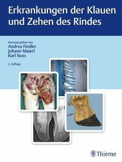 Erkrankungen der Klauen und Zehen des Rindes - Fiedler, Andrea