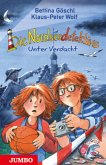 Unter Verdacht / Die Nordseedetektive Bd.6