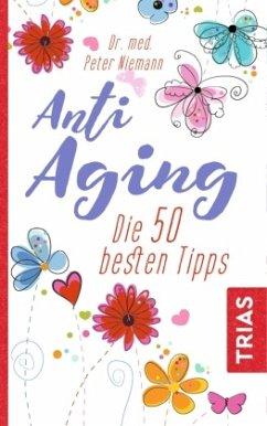 Anti-Aging - Niemann, Peter