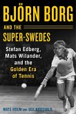 Bjoern Borg and the Super-Swedes