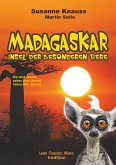 MADAGASKAR - Insel der besonderen Tiere
