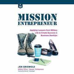 Mission Entrepreneur: Applying Lessons from Mil...