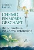 Chemotherapie - ein Mordsgeschäft