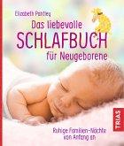 Das liebevolle Schlafbuch für Neugeborene