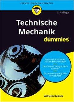 Technische Mechanik für Dummies - Kulisch, Wilhelm