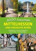 Mittelhessen und hessische Rhön - 1000 Freizeittipps
