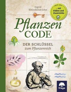 Pflanzencode - Kleindienst-John, Ingrid