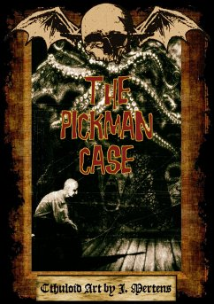 The Pickman Case - Mertens, J.