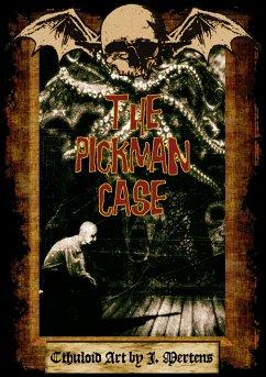 The Pickman Case - Mertens, J.
