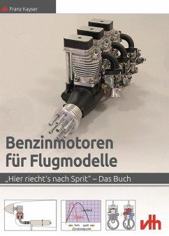 Benzinmotoren für Flugmodelle - Kayser, Franz