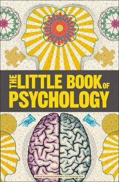 Big Ideas: The Little Book of Psychology - Dk
