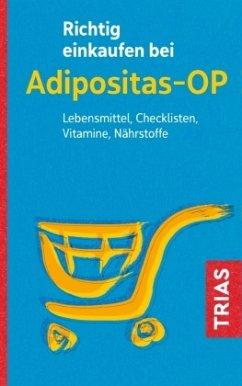 Richtig einkaufen bei Adipositas-OP - Raab, Heike