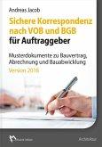 Sichere Korrespondenz nach VOB und BGB für Auftraggeber, 1 CD-ROM