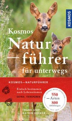 Kosmos-Naturführer für unterwegs - Hecker, Frank; Hecker, Katrin