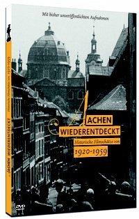 Aachen Wiederentdeckt