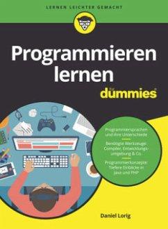 Programmieren lernen für Dummies - Lorig, Daniel