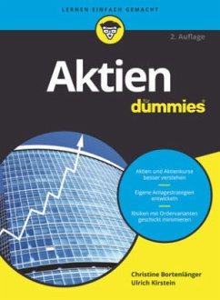 Aktien für Dummies - Bortenlänger, Christine; Kirstein, Ulrich