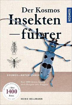 Der KOSMOS Insektenführer - Bellmann, Heiko