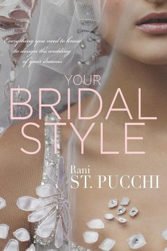 Your Bridal Style - St. Pucchi, Rani