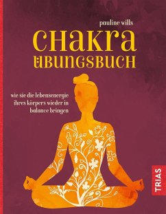 Chakra-Übungsbuch - Wills, Pauline