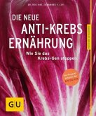 Die neue Anti-Krebs-Ernährung (Mängelexemplar)