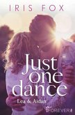 Just one dance - Lea & Aidan (eBook, ePUB)