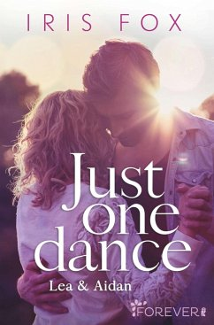 Just one dance - Lea & Aidan (eBook, ePUB) - Fox, Iris