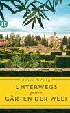 Unterwegs zu den Gärten der Welt (eBook, ePUB)