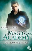 Der dunkle Prinz / Magic Academy (eBook, ePUB)