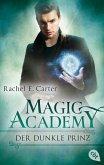 Der dunkle Prinz / Magic Academy (eBook, ePUB)
