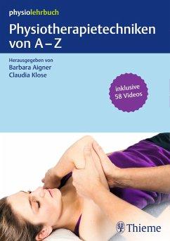 Physiotherapietechniken von A-Z (eBook, PDF)