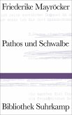 Pathos und Schwalbe (eBook, ePUB)