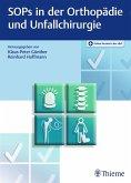 SOPs in der Orthopädie und Unfallchirurgie (eBook, PDF)