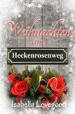 Weihnachten am Heckenrosenweg (eBook, ePUB)