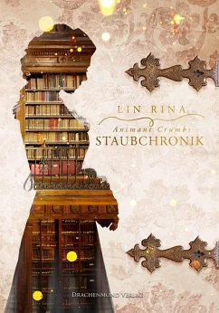 Animant Crumbs Staubchronik (eBook, ePUB) - Rina, Lin