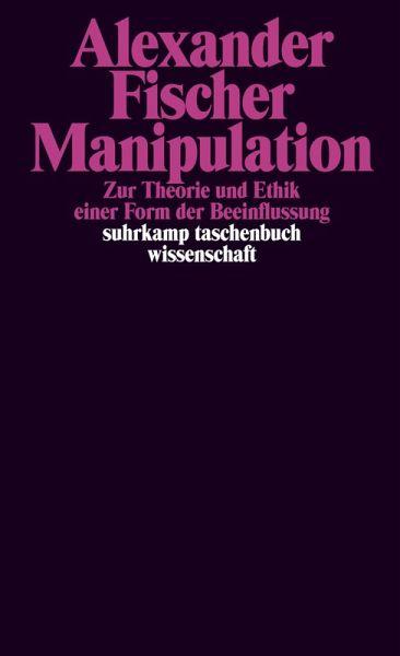 Manipulation (eBook, ePUB) - Fischer, Alexander
