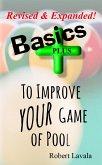 Basics - PLUS - To Improve Your Game of Pool (eBook, ePUB)