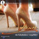 Als Schuhsklave vorgeführt (MP3-Download)