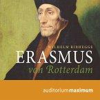 Erasmus von Rotterdam (Ungekürzt) (MP3-Download)