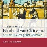 Bernhard von Clairvaux (Ungekürzt) (MP3-Download)